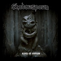 SHADOWSPAWN - Ashes Of Sorrow