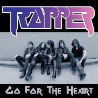 TRAPPER - Go For The Heart