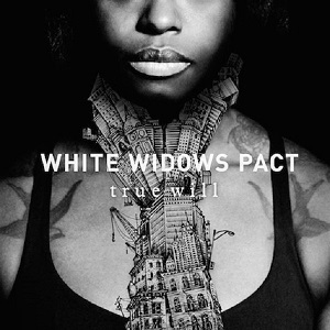 WHITE WIDOWS PACT - True Will