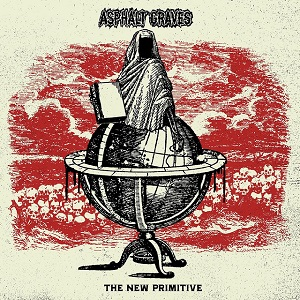 ASPHALT GRAVES - The New Primitive