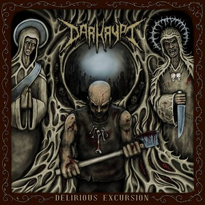 DARKRYPT - Delirious Excursion