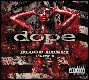 DOPE - Blood Money, Part 1