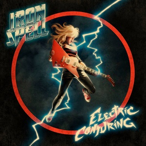 IRON SPELL - Electric Conjuring