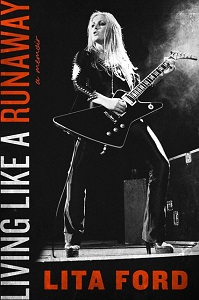 LITA FORD - Living Like A Runaway: A Memoir