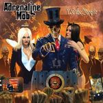 ADRENALINE MOB – We The People