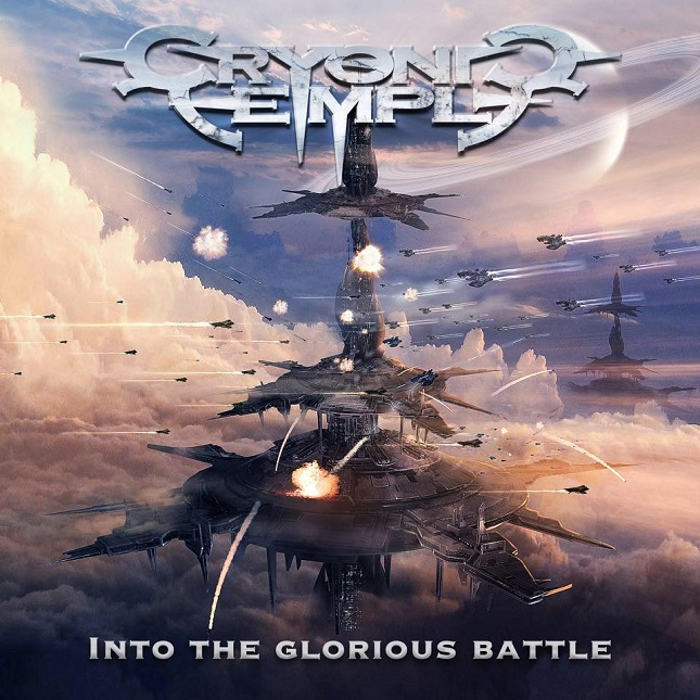 CRYONIC TEMPLE - Into The Glorious Battle
