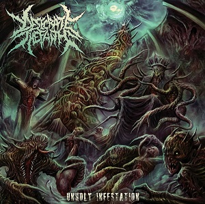 DESECRATE THE FAITH - Unholy Infestation