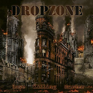DROPZONE - Rape Killing Murder