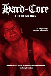HARLEY FLANAGAN - Hard-Core: Life Of My Own
