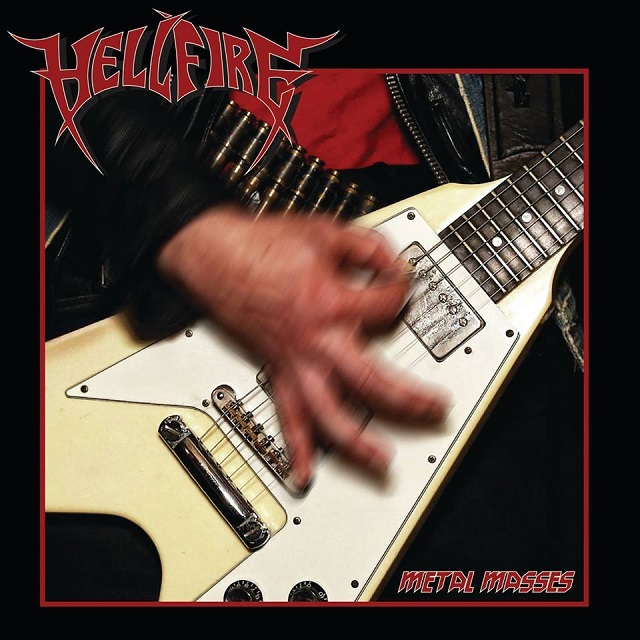 HELL FIRE - Metal Masses