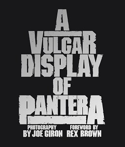 JOE GIRON - Vulgar Display Of PANTERA