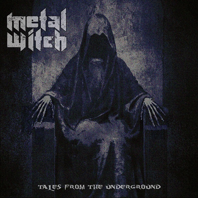 METAL WITCH - Tales From The Underground