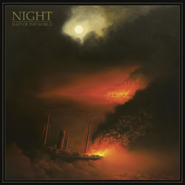 NIGHT - Raft Of The World