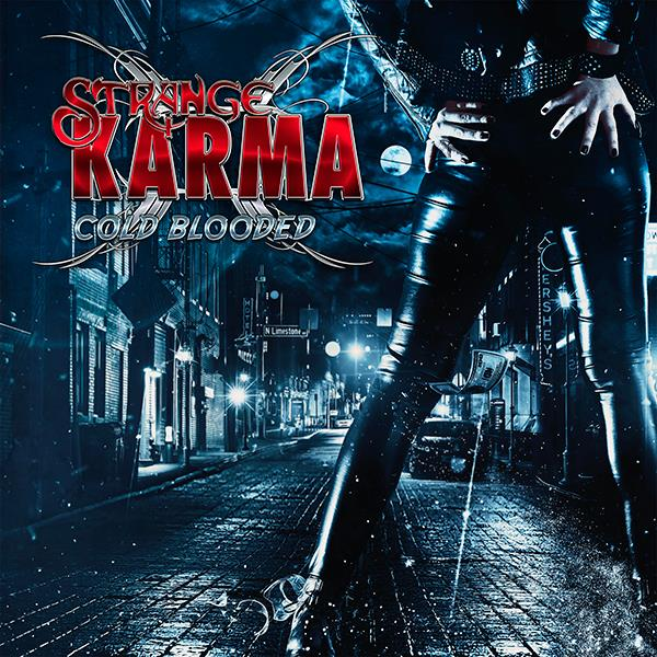 STRANGE KARMA - Cold Blooded
