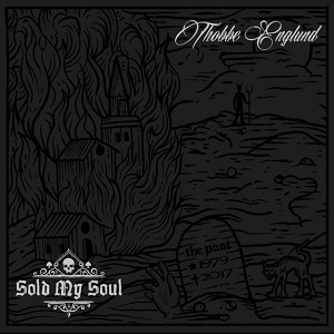 THOBBE ENGLUND - Sold My Soul