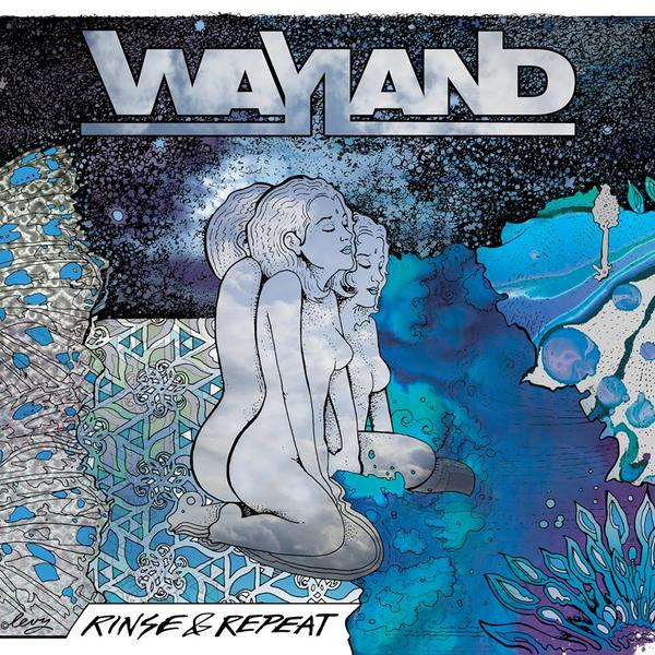 WAYLAND - Rinse & Repeat