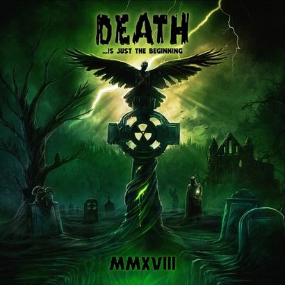 VARIOUS ARTISTS - Death... Is Just The Beginning: MMXVIII