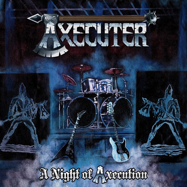 AXECUTER - A Night Of Axecution
