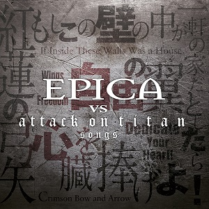 EPICA – Epica Vs. Attack On Titan