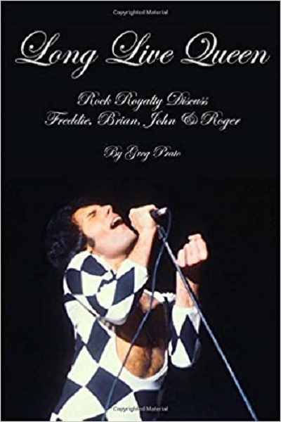 GREG PRATO - Long Live QUEEN: Rock Royalty Discuss Freddie, Brian, John & Roger