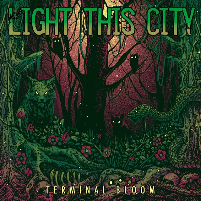 LIGHT THIS CITY - Terminal Bloom