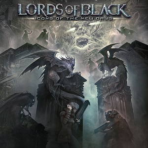 LORDS OF BLACK - Icons Of The New Days