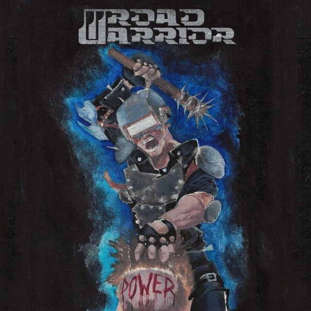 ROAD WARRIOR – Power
