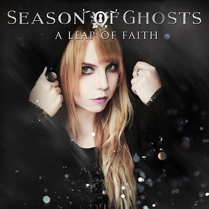 SEASON OF GHOSTS - A Leap Of Faith