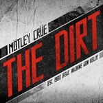 MÖTLEY CRÜE – The Dirt Soundtrack