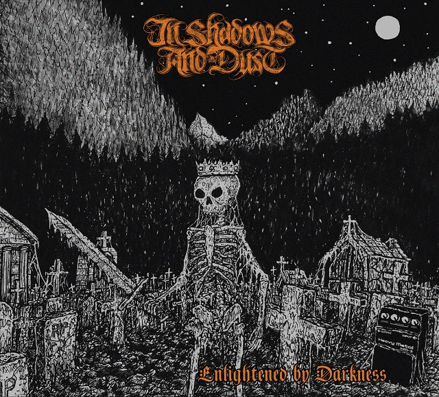 IN SHADOWS AND DUST - Enlightened By Darkness