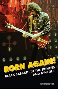 MARTIN POPOFF – Born Again! BLACK SABBATH In The Eighties And Nineties