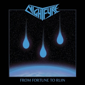NIGHTFYRE - From Fortune to Ruin