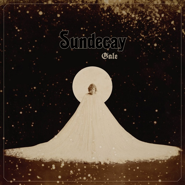 SUNDECAY - Gale