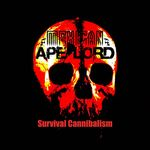 MEXICAN Ape-Lord - Survival Cannibalism