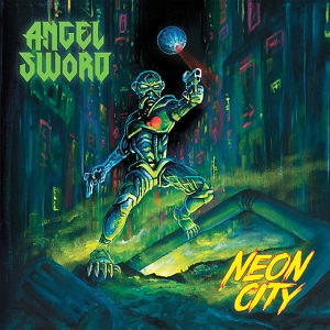 ANGEL SWORD - Neon City
