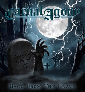 CARNAL AGONY - Back From The Grave