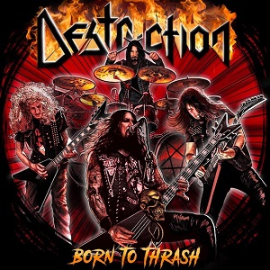 DESTRUCTION - Born To Thrash - Live In Germany