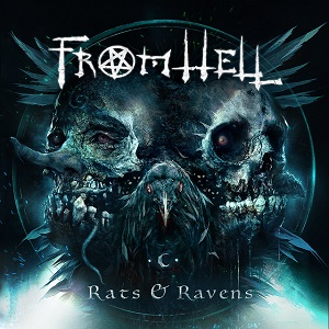 FROM HELL – Rats & Ravens
