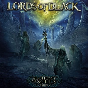 LORDS OF BLACK - Alchemy Of Souls, Pt.I