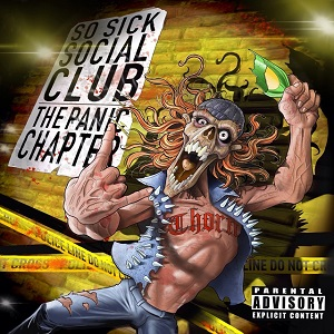 SO SICK SOCIAL CLUB – The Panic Chapter