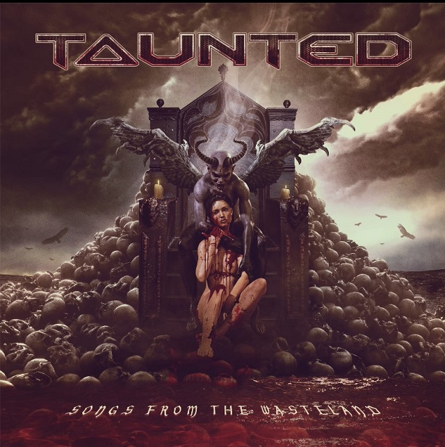 TAUNTED - Songs From The Wasteland