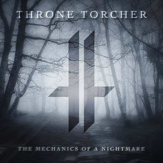 THRONE TORCHER - The Mechanics Of A Nightmare