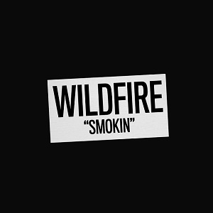 WILDIRE - Smokin'