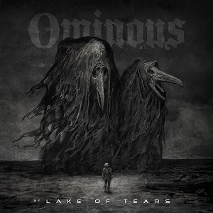 LAKE OF TEARS - Ominous