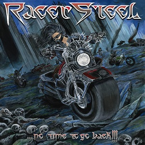 RACER STEEL - ...No Time To Go Back!