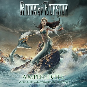 RUINS OF ELYSIUM – Amphitrite: Ancient Sanctuary In The Sea