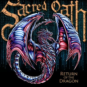 SACRED OATH – Return Of The Dragon