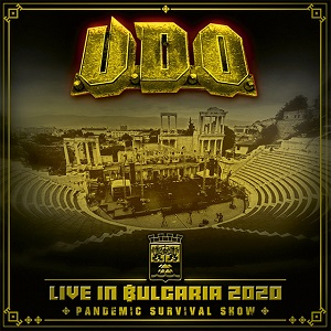 U.D.O. - Live In Bulgaria 2020: Pandemic Survival Show