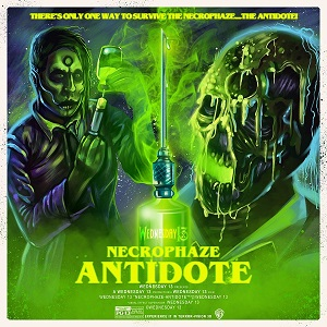 WEDNESDAY 13 - Necrophaze: Antidote