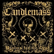 CANDLEMASS - Psalms Of The Dead